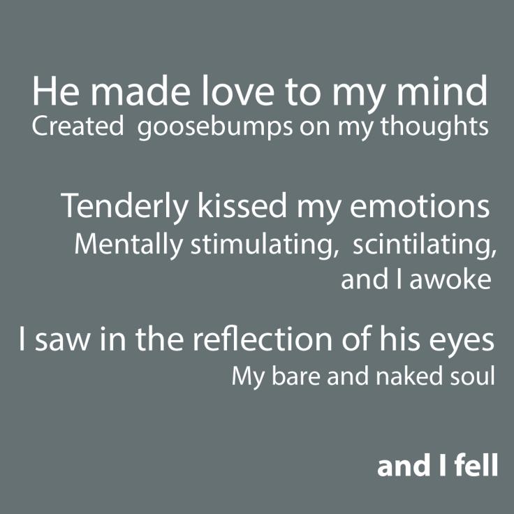 He made love to my mind.jpg